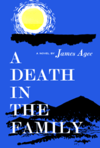 James Agee A Death in the Family